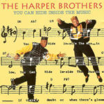The Harper Brothers - You Can Hide Inside The Music 1992